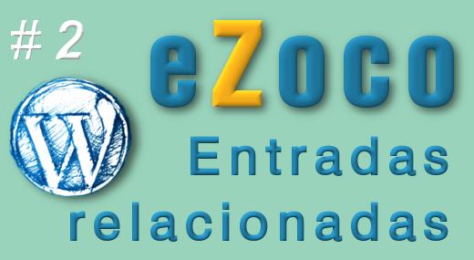 Entradas relacionadas Ezoco
