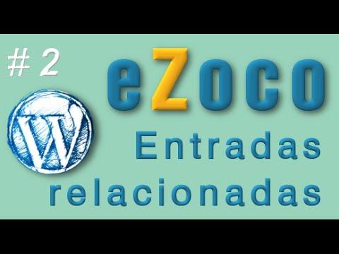 Entradas Relacionadas en eZoco